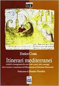 Itinerari mediterranei. Simboli e immaginario fra mari, isole e porti