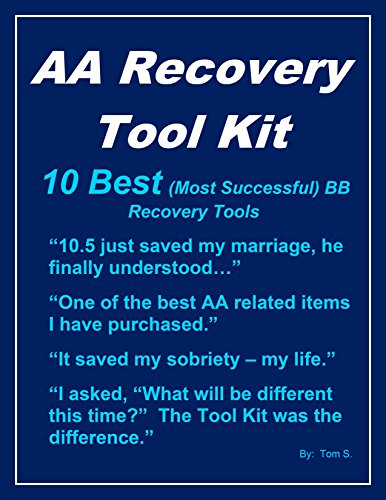 AA Recovery Tool Kit: 10 Best (Most Successful) Big Book Recovery Tools ()