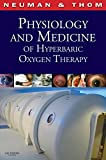 Physiology and Medicine of Hyperbaric Oxygen Therapy, 1e