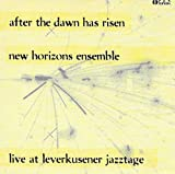 After the Dawn has Risen - Live at Leverkusener Jazztage (CD)
