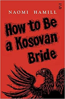 Book How To Be a Kosovan Bride