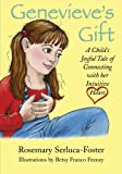 Genevieve's Gift: A Child's Joyful Tale of Connecting with Her Intuitive Heart