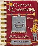 img - for Cyrano de Casserole (A Nosegay of Fragrant Casserole Recipes) book / textbook / text book