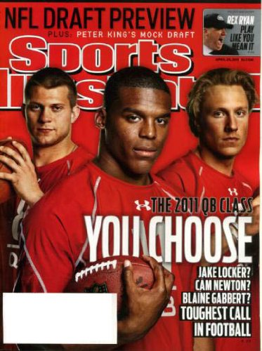 Sports Illustrated April 25 2011 Jake Locker/Washington & Cam Newton/Auburn & Blaine Gabbert/Missouri on Cover, NFL Draft Preview, Rex Ryan/New York Jets, Washington Capitols/NHL Playoffs, Shin-Soo Choo/Cleveland Indians