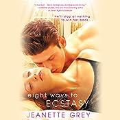 Eight Ways to Ecstasy   Jeanette Grey