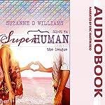 The League: Superhuman, Book 2 | Suzanne D. Williams