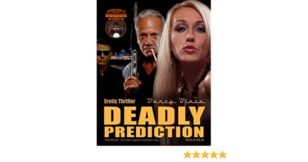 Erotic Thriller Deadly Prediction (Diabolical's Penny Horror Scope Book 1)