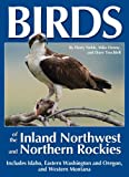 img - for Birds of the Inland Northwest and Northern Rockies book / textbook / text book