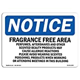 OSHA Notice Sign - Fragrance Free Area Perfumes, Aftershaves | Choose from: Aluminum, Rigid Plastic or Vinyl Label Decal | Protect Your Business, Work Site, Warehouse & Shop Area |  Made in The USA