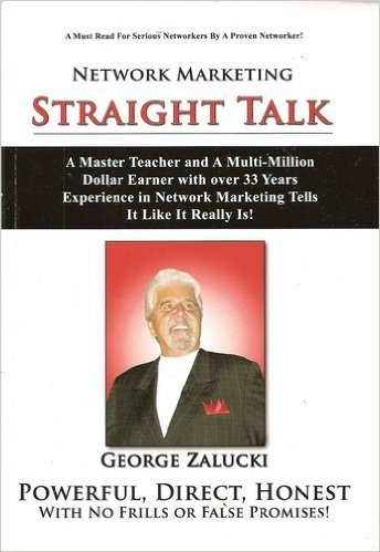 Network Marketing Straight Talk: A Master Teacher and a Multi-million Dollar Earner with Over 33 Years Experience in Network Marketing Tells It Like It Really Is! pdf epub