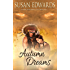 Autumn Dreams (Seasons Of Love Book 2)