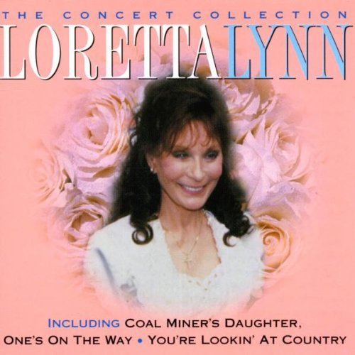 Loretta Lynn - The Concert Collection By Loretta Lynn - Zortam Music
