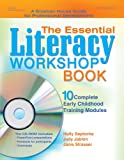The Essential Literacy Workshop Book, Holly Seplocha and Judy Jablon, 0876590598