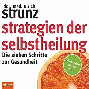 Strategien der Selbstheilung Audiobook
