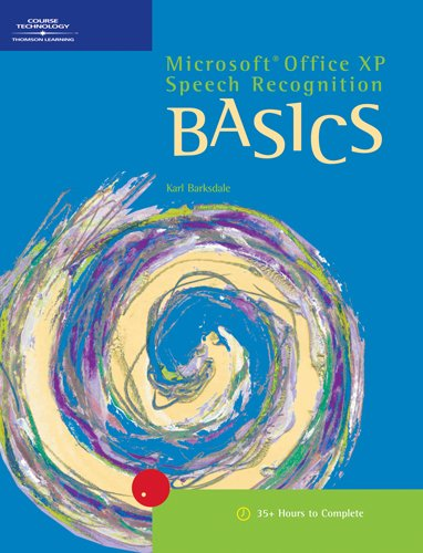 Microsoft Office XP Speech Recognition BASICS (Basics (Thompson Learning))