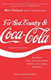 Front cover for the book For God, Country, and Coca-Cola: The Definitive History of the Great American Soft Drink and the Company That Makes It by Mark Pendergrast