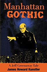 Manhattan Gothic (The Jeff Greenaway Tales Book 1)