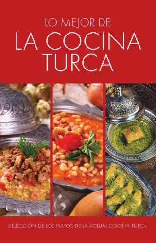 Lo Mejor de la Cocina Turca (Spanish Edition) by Editorial de la Fuente