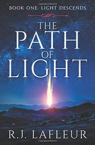 Pdf Fiction The Path Of Light: Book One: Light Descends