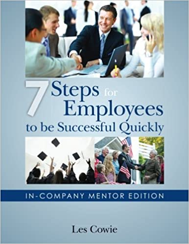 7 Steps for Employees to be Successful Quickly: In-Company