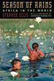 Season of Rains, Stephen Ellis, 0226205592