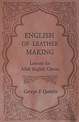 English of Leather Making - Lessons for Adult English Classes by Owen Press