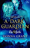 A Dark Guardian (The Shields Book 1)
