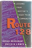 Route 128: Lessons From Boston's High Tech Community