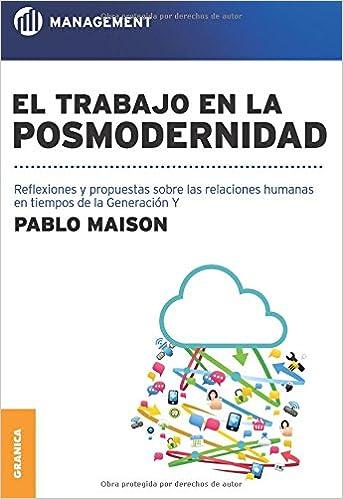 El Trabajo En La Posmodernidad (Spanish Edition): Pablo ...
