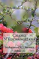 Changi N'Kuchangizana: Tungo Za