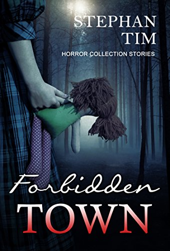 Forbidden Town: (Serial Killer: Thrillers Suspense Crime)