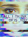 All I Think of is You