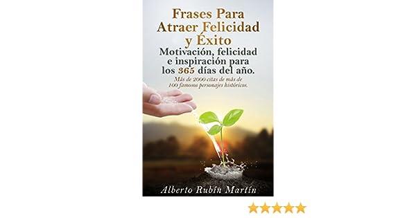 Amazoncom Frases Para Atraer Felicidad Y éxito Frases Célebres