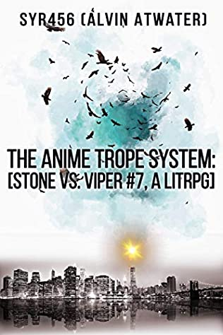 The Anime Trope System: Stone vs  Viper, #7 (Anime Trope