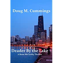 Deader by the Lake: A Reno McCarthy Thriller (Reno McCarthy Thrillers)