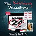 The Kissing Deadline Audiobook by Emily Evans Narrated by Amber Wallace