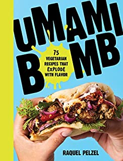 Book Cover: Umami Bomb: 75 Vegetarian Recipes That Explode with Flavor