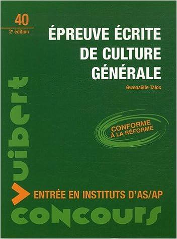 Read Online Epreuve écrite de culture générale : Entrée en instituts d'AS/AP pdf epub