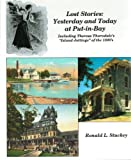 img - for Lost Stories: Yesterday and Today at Put-In-Bay Including Theresa Thorndale's Island Jottings of the 1890's by Ronald L. Stuckey (2002-02-01) book / textbook / text book