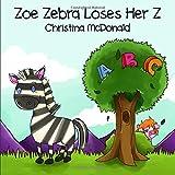 Zoe Zebra Loses Her Z