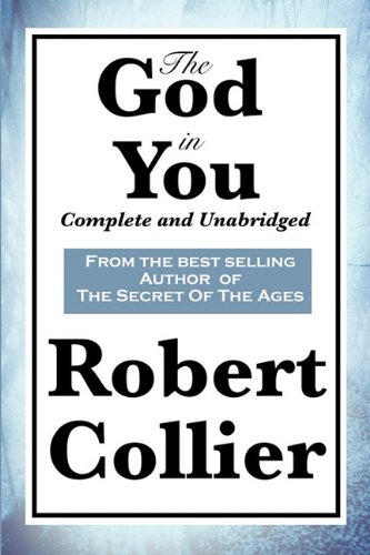 The God in You: Complete and Unabridged