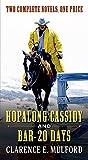 Hopalong Cassidy and Bar-20 Days