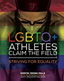LGBTQ+ Athletes Claim the Field: Striving for
