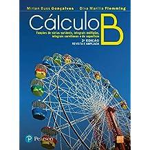 Cálculo B: Funções de Várias Variáveis, Integrais Múltiplas, Integrais Curvilíneas e de Superfície