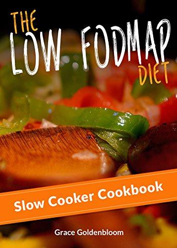 Low-FODMAP diet Slow Cooker Cookbook