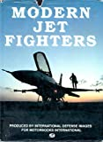 Modern Jet Fighters, International Defense Images (Firm), 0879383534
