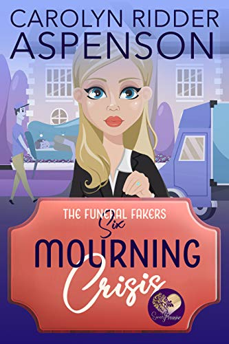 Mourning Crisis: A Good Clean Fun Cozy Mystery (The Funeral Fakers Book 6) by [Ridder Aspenson, Carolyn, Press, Sweet Promise]
