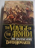 img - for The Voyage of the Armada: The Spanish Story book / textbook / text book