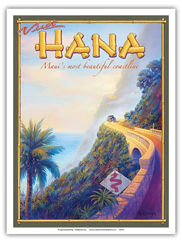 Pacifica Island Art Visit Hana - Maui's Most Beautiful Coastline - Hawaii - Vintage Style Hawaiian Travel Poster by Kerne Erickson - Master Art Print - 9in x 12in (Travel Hawaii Poster)