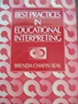 Best Practices in Educational Interpr...